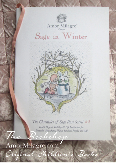 Amor Milagre Presents Sage in Winter 10 holiday Ethical Bookshop organic original children's book girls Baby & Child amormilagre.com